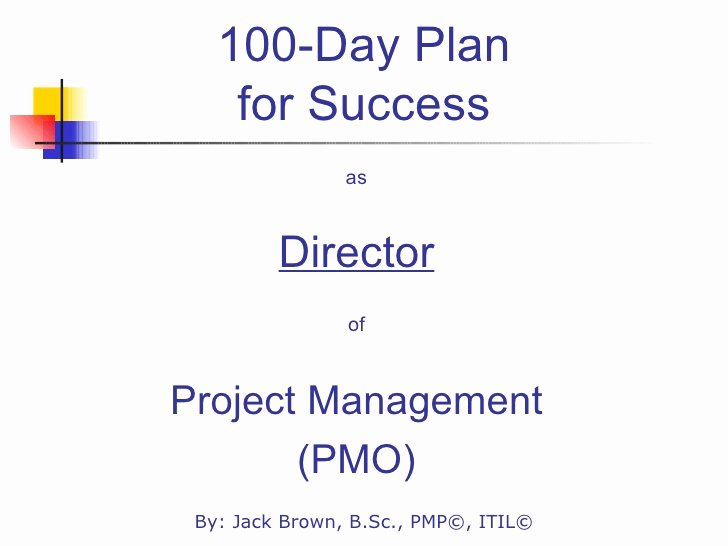 100 Day Plan Template Lovely 100 Day Plan for Directing A Pmo