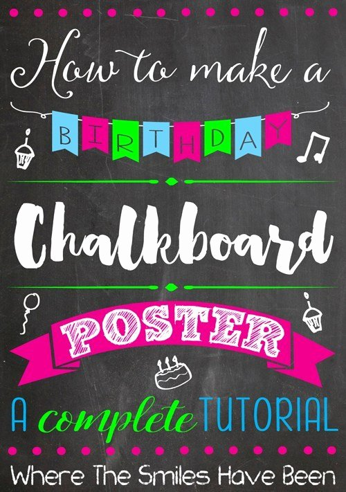 1st Birthday Chalkboard Sign Template Free Unique How to Make A Birthday Chalkboard Poster