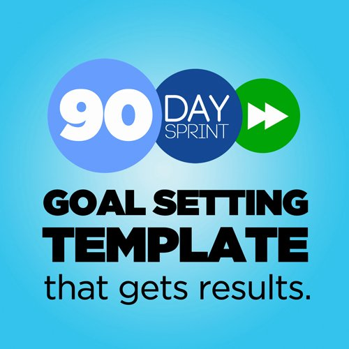 90 Day Goals Template Best Of 90 Day Sprint Guide Goal Setting Template that Gets