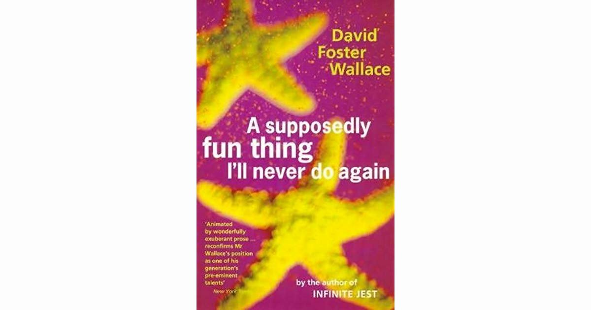 A Supposedly Fun Thing Summary Inspirational Billy Brooklyn Ny 's Review Of A Supposedly Fun Thing I