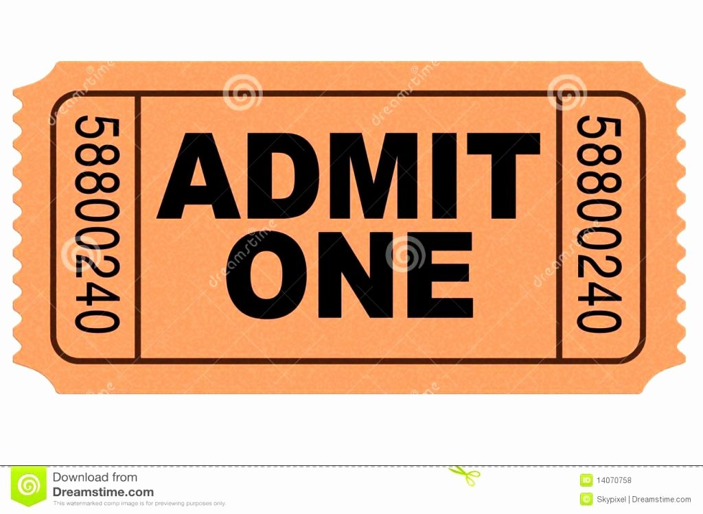 Admit One Ticket Printable Beautiful Admit E Ticket Template