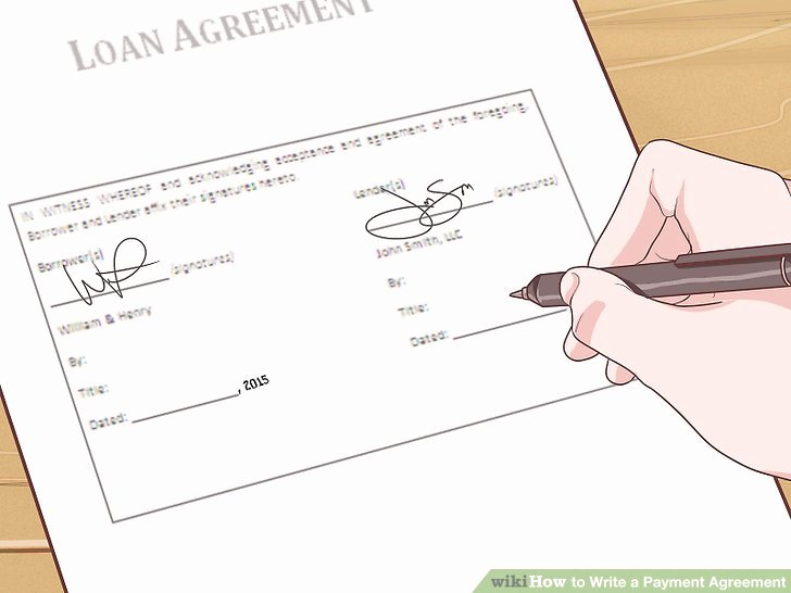 Advance Payment Agreement Letter Inspirational 4 Simple Ways to Write A Payment Agreement Wikihow