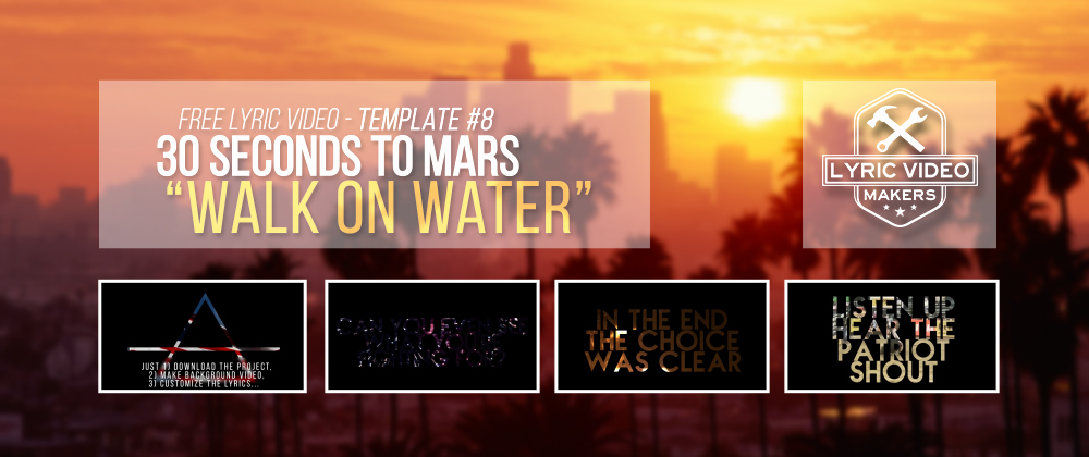 After Effects Lyric Video Template Beautiful Lyric Video Template 8 30 Seconds to Mars Walk Water