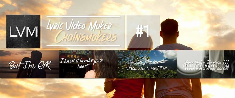 After Effects Lyric Video Template Best Of Chainsmokers Lyric Video Maker Template