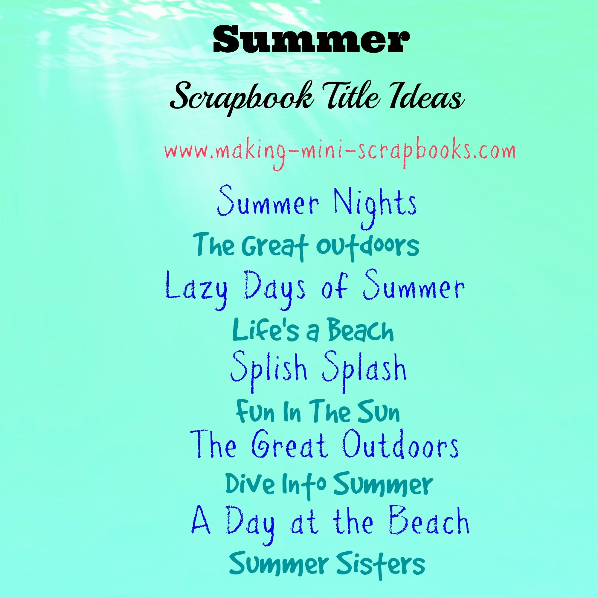 Album Title In Quotes Luxury some Summer Scrapbook Title Ideas