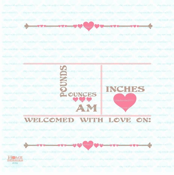 Baby Birth Stats Template Free Inspirational Hearts Birth Announcement Statistics Template Svg Baby