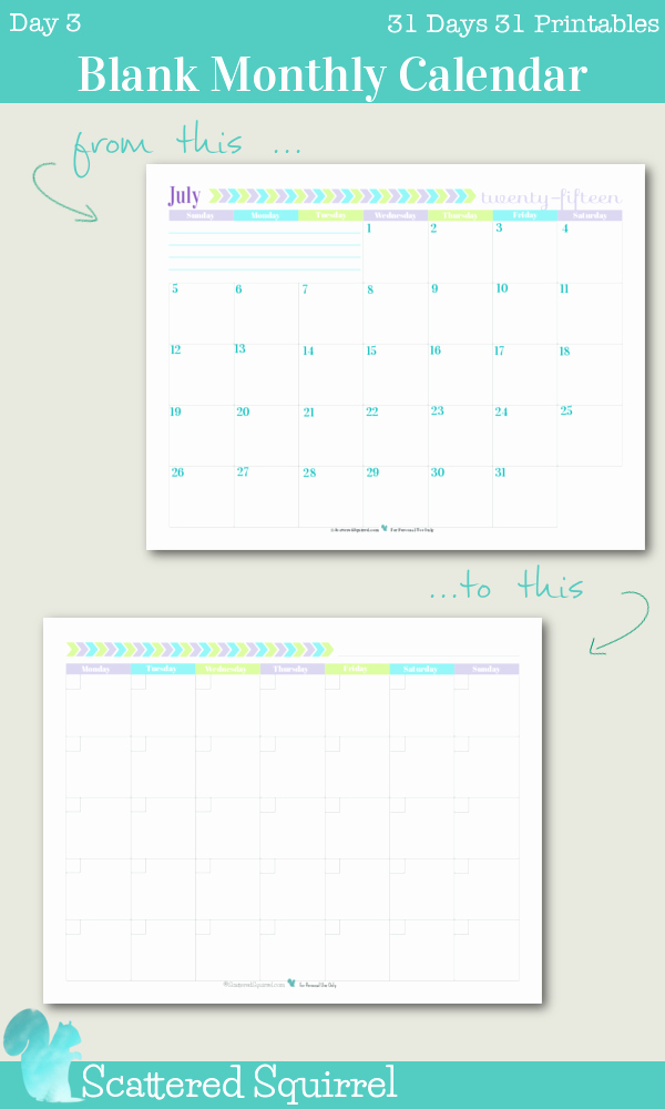 Blank One Week Calendar New Day 3 Blank Monthly Calendar Scattered Squirrel