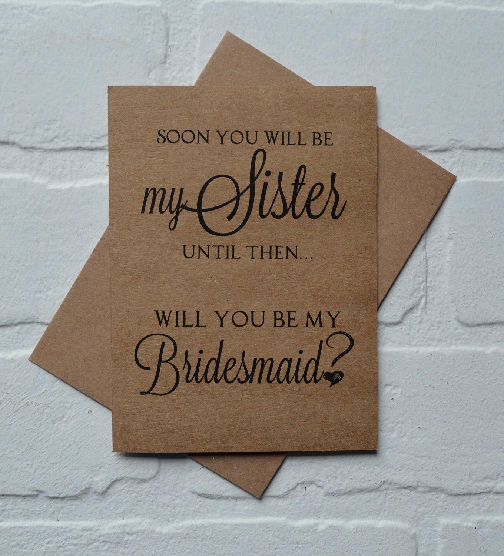 Bridesmaid Card Template Beautiful soon You Will Be My Sister Bridesmaid Card Bridesmaid Proposal
