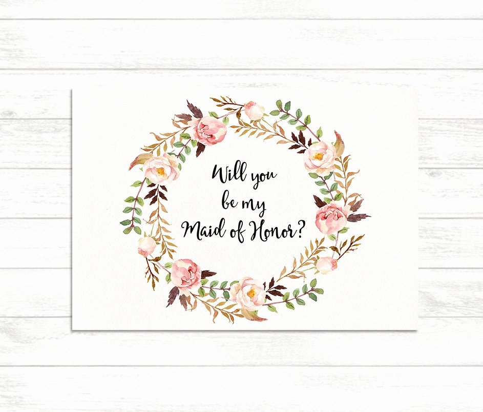 Bridesmaid Card Template Best Of Will You Be My Maid Of Honor Floral Printable Maid Of Honor