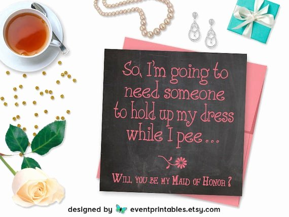 Bridesmaid Proposal Letter Beautiful Will You Be My Maid Of Honor Card Printable File Funny