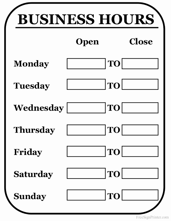 Business Hours Sign Template Beautiful Printable Business Hours Sign