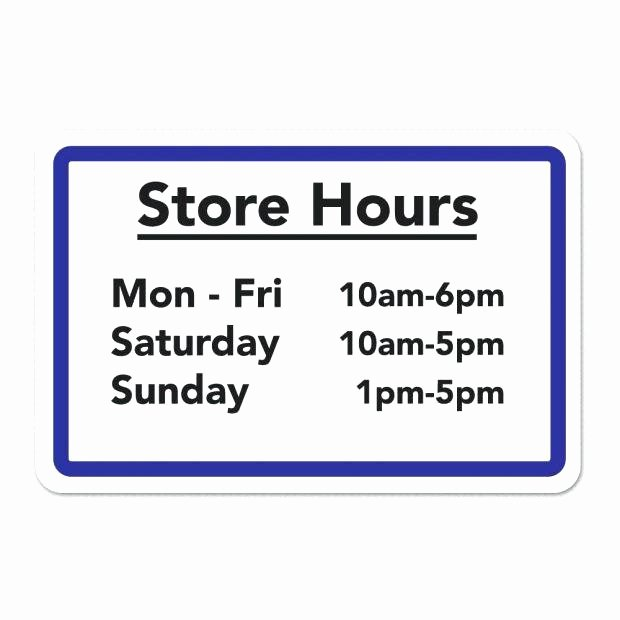 Business Hours Sign Template Free Awesome Business Hours Sign Template – Business Hours Sign