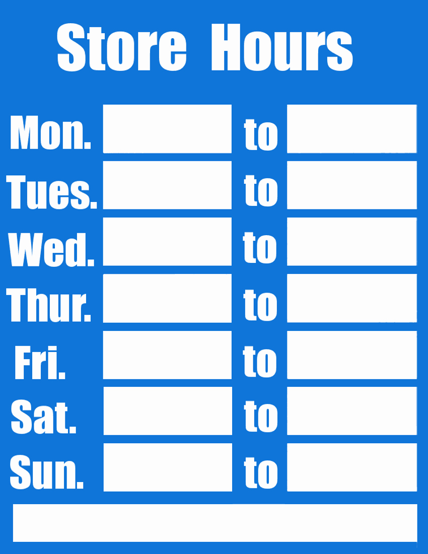 Business Hours Sign Template Free Beautiful Business Hours Sign Blue Page Frames Full Page Signs