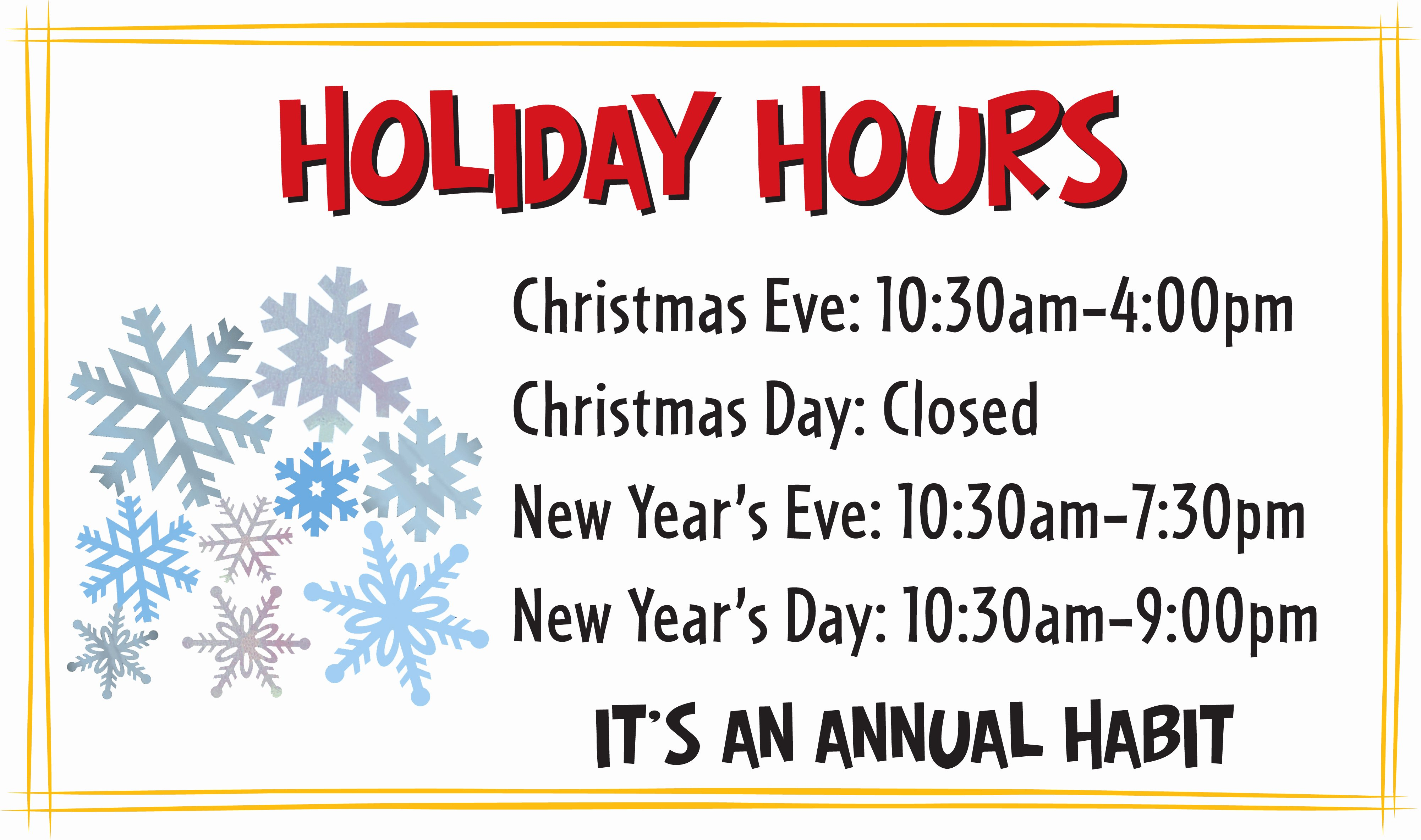 Business Hours Sign Template Free Fresh Habit Holiday Hours