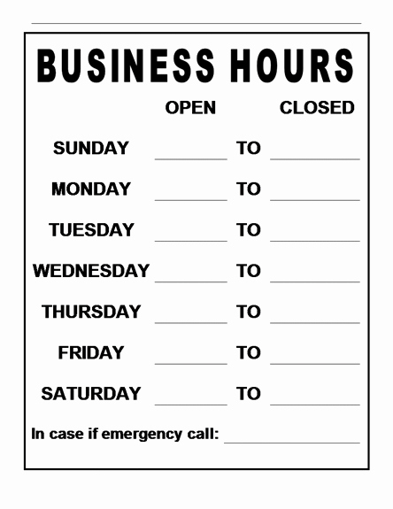Business Hours Sign Template Free Lovely Fice Hours Template Flyers Templates Signs