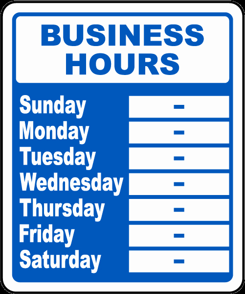 Business Hours Sign Template Free Luxury Business Hours Week Sign by Safetysign R5513