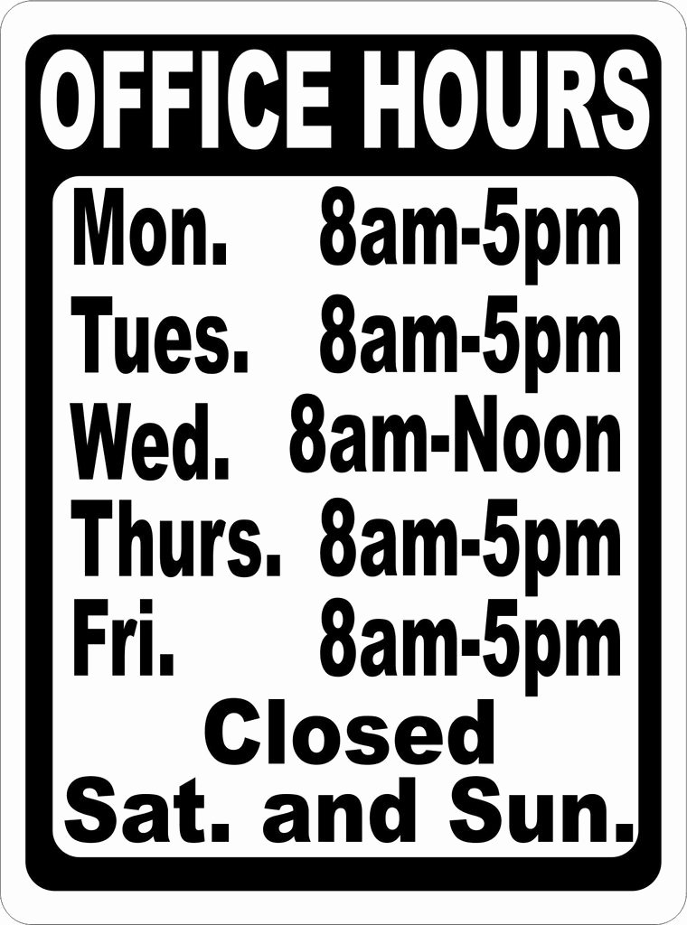 Business Hours Sign Template Free Luxury Custom Fice Hours Sign – Signs by Salagraphics