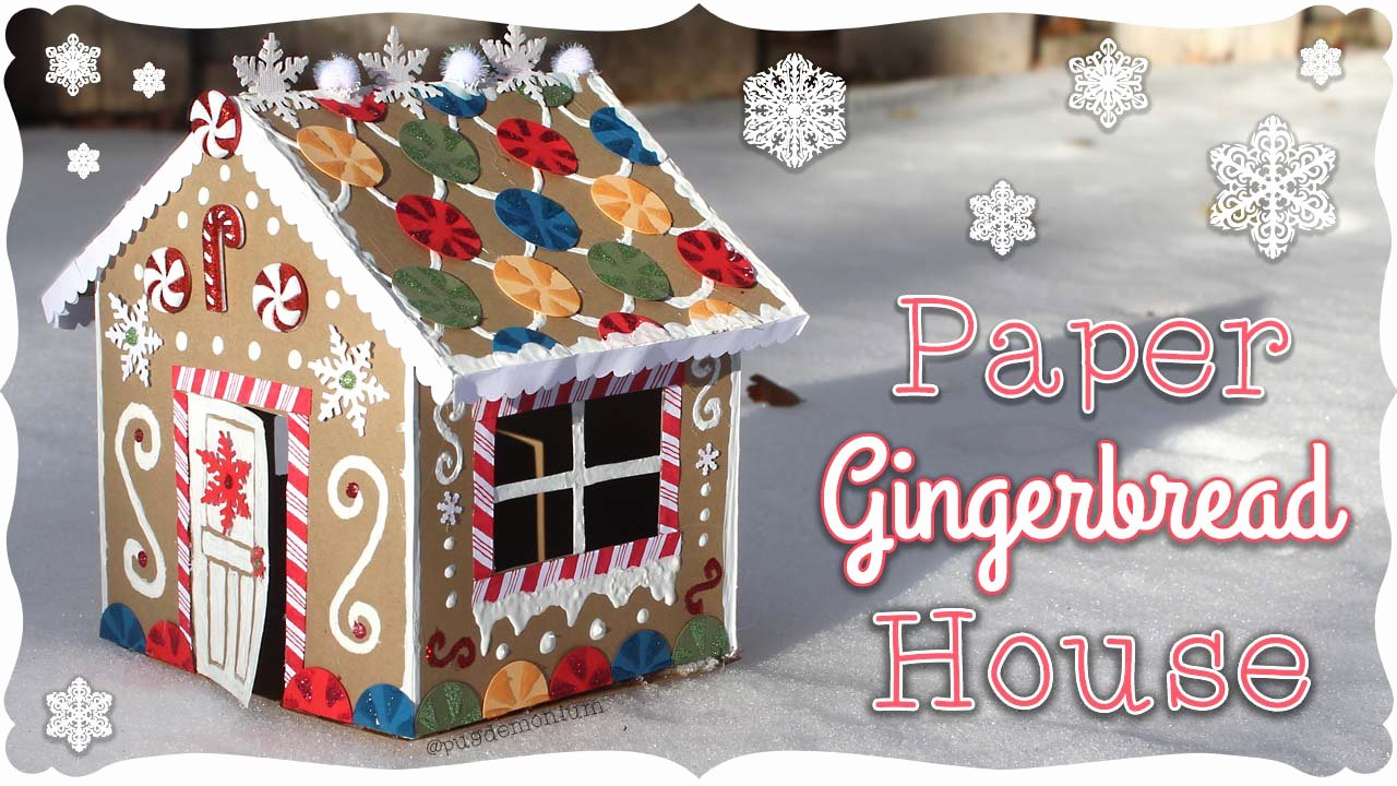Cardboard Gingerbread House Fresh Pugdemonium Paper Gingerbread House Tutorial