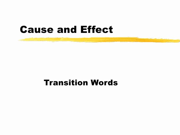 Cause and Effect Transitions Lovely Wimba Class Lesson for Transition Words