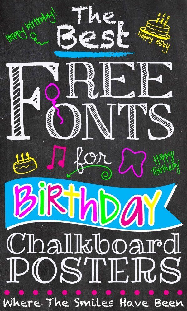 Chalkboard Birthday Sign Template New the Best Free Fonts for Birthday Chalkboard Posters