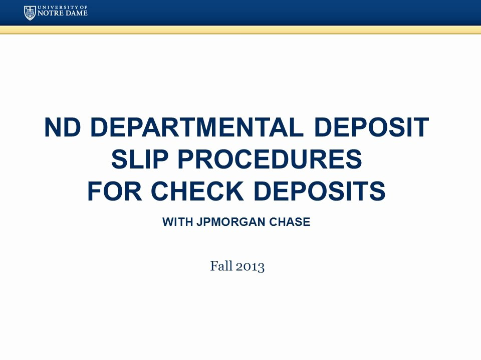 Chase Check Template Lovely Nd Departmental Deposit Slip Procedures for Check Deposits