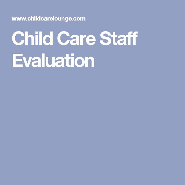 Child Care Staff Evaluation form New 81 Best Ideas About Childcare forms On Pinterest