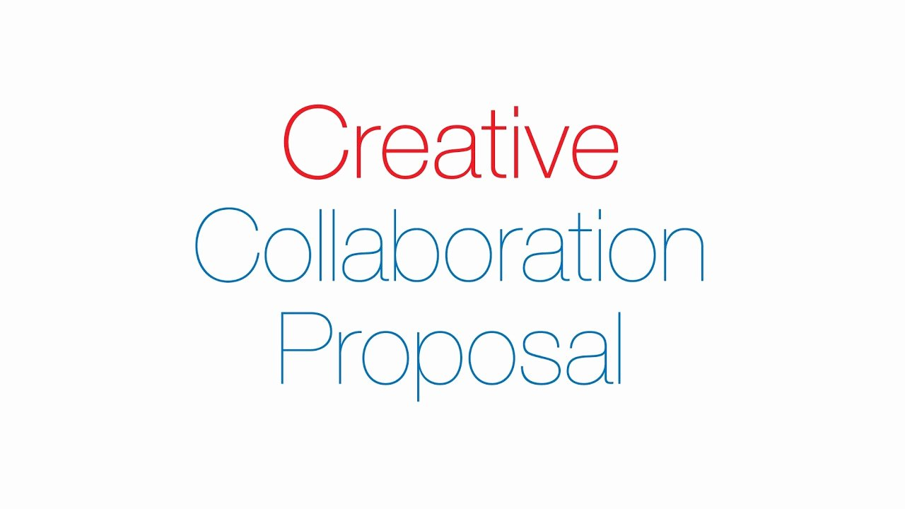 Collaboration Proposal Sample Awesome Creative Collaboration Proposal