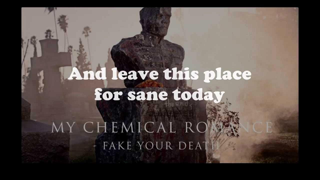 Create A Fake Obituary Fresh My Chemical Romance Fake Your Death Lyrics