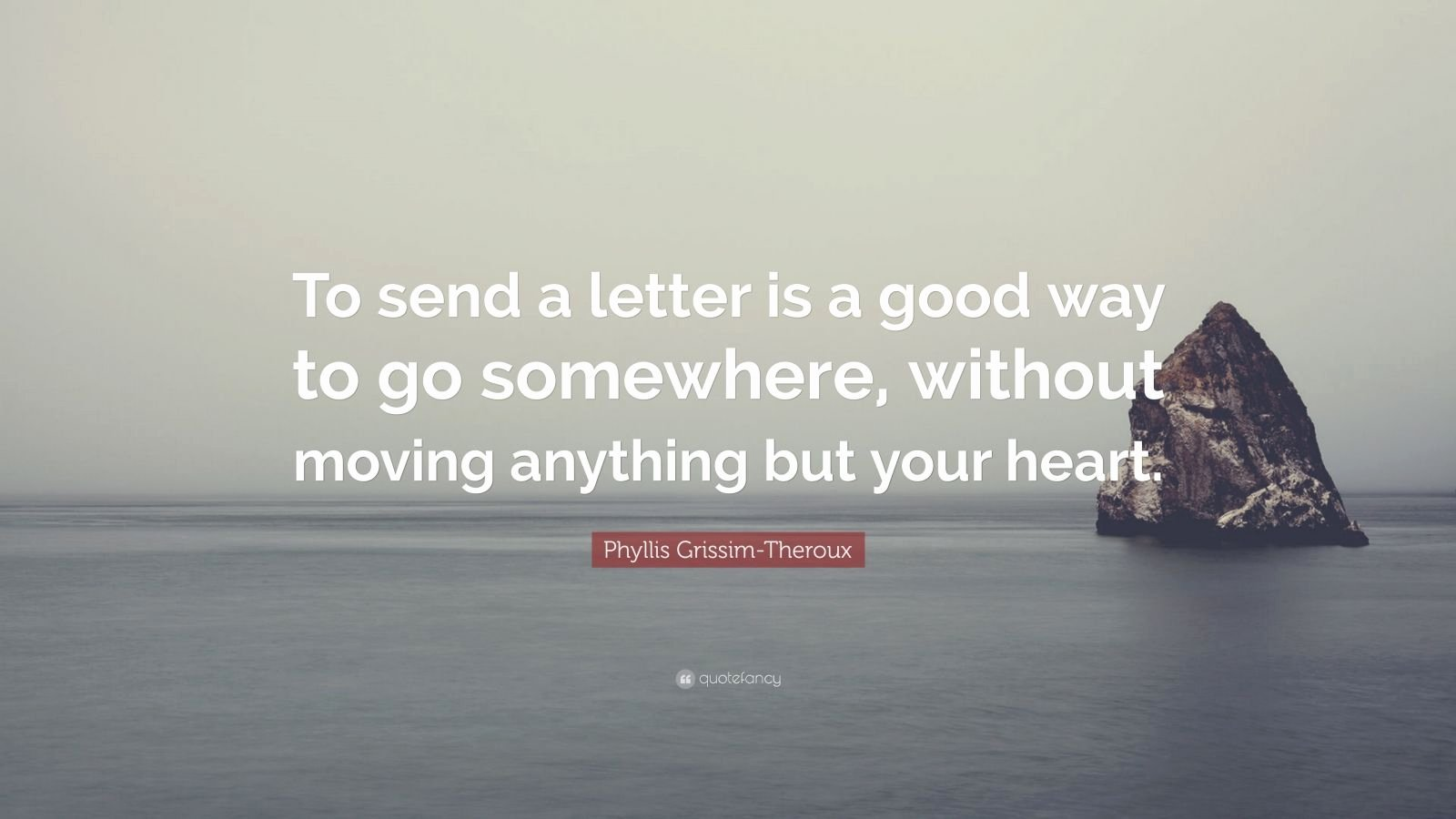 "Einstein Letter to Phyllis Lovely Phyllis Grissim theroux Quote ""to Send A Letter is A Good"