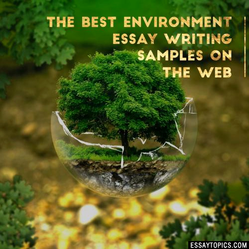 Environmental Science Essay topics Fresh 50 Environment Essay topics Titles & Examples In English