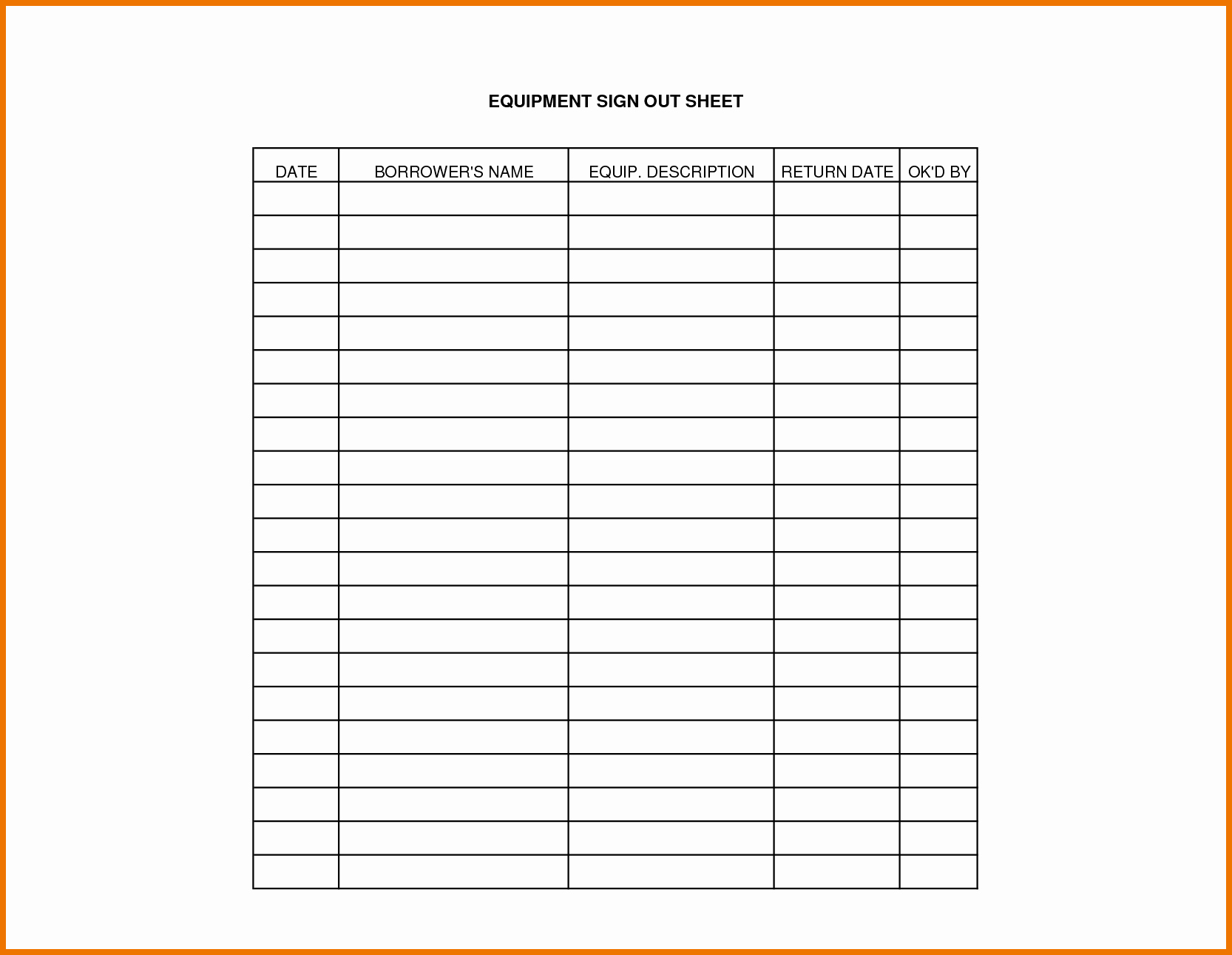 Equipment Sign Out Sheet Template Inspirational Equipment Sign Out Sheet Template
