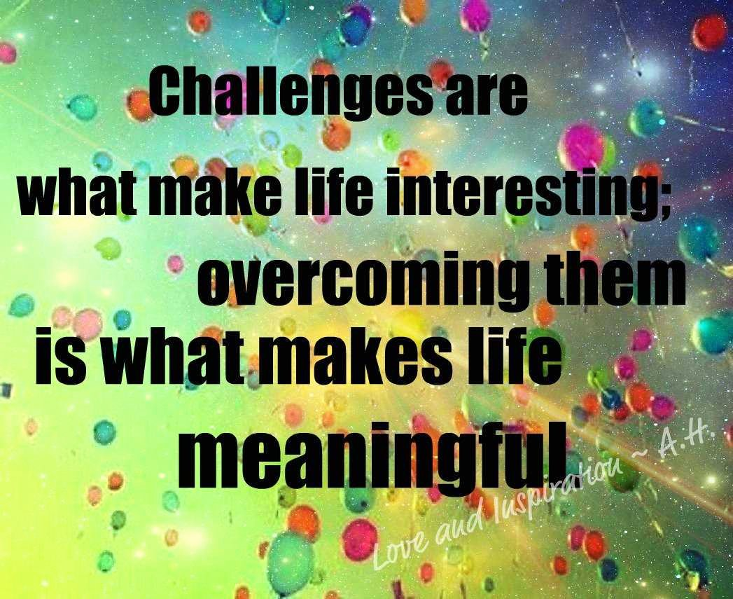 Essays About Obstacles In Life Best Of Inspirational Quotes Life Challenges Quotesgram