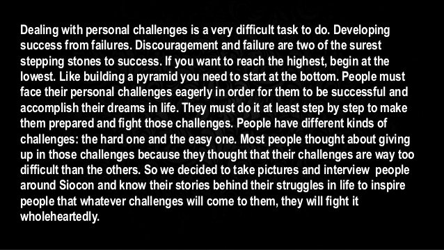 Essays About Obstacles In Life New Dealing with Personal Challenges A G10 Essay Group 1