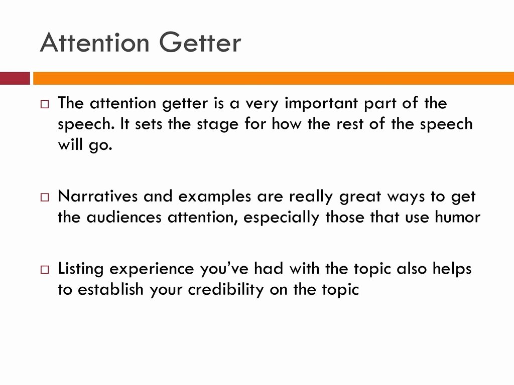 Example Of attention Getter Unique Outline Every Speech Will Be Written In An Outline format