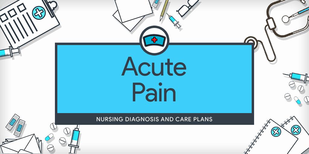 Examples Of Nursing Care Plans for Constipation Fresh Acute Pain – Nursing Diagnosis & Care Plan Nurseslabs