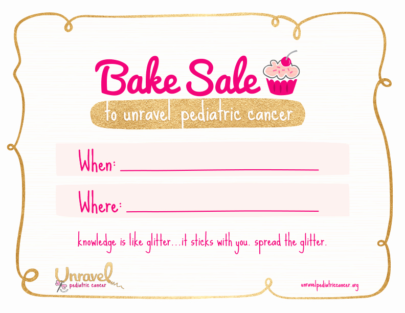 Free Printable Bake Sale Signs Awesome Bake Sale wherewhen Sign Unravel Pediatric Cancerunravel