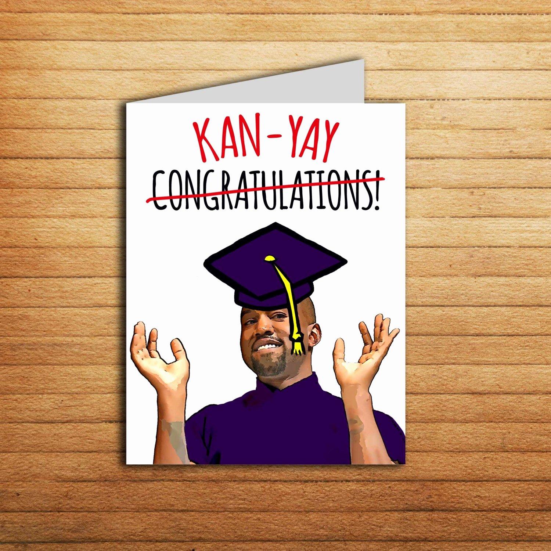 Free Printable Graduation Name Cards Awesome Kanye West Graduation Card Funny Printable New Job Card Kanye