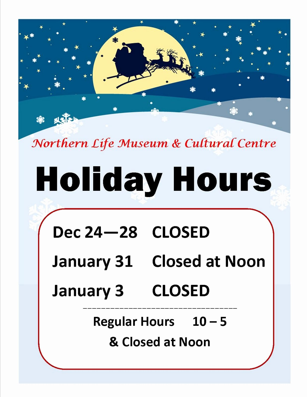 Holiday Closed Sign Template Awesome northern Life Museum & Cultural Centre News Museum