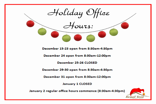 Holiday Hours Sign Template Elegant Holiday Fice Hours Regal Tent Productions