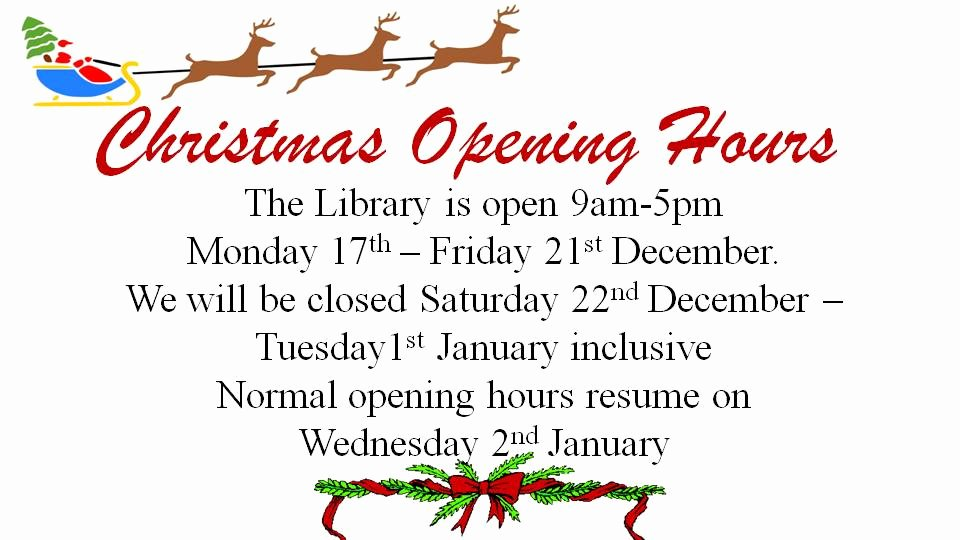 Holiday Hours Sign Template Inspirational Dit Aungier Street Library Christmas Opening Aungier St