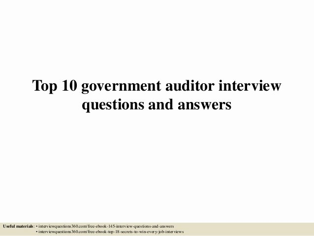 Internal Auditor Interview Questions Beautiful top 10 Government Auditor Interview Questions and Answers