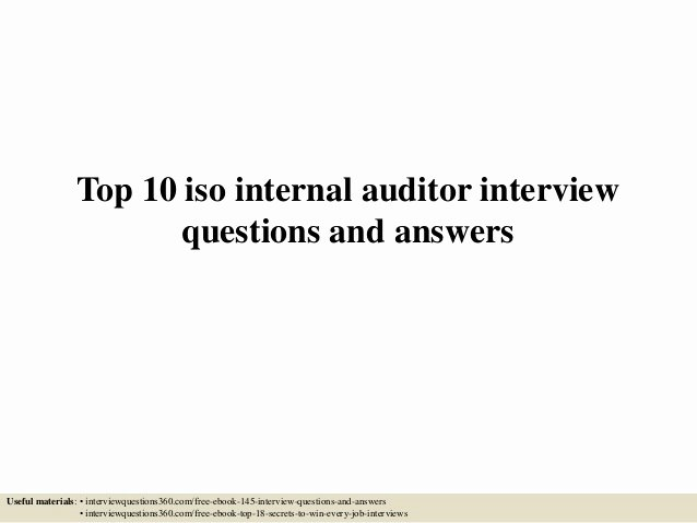 Internal Auditor Interview Questions Best Of top 10 iso Internal Auditor Interview Questions and Answers