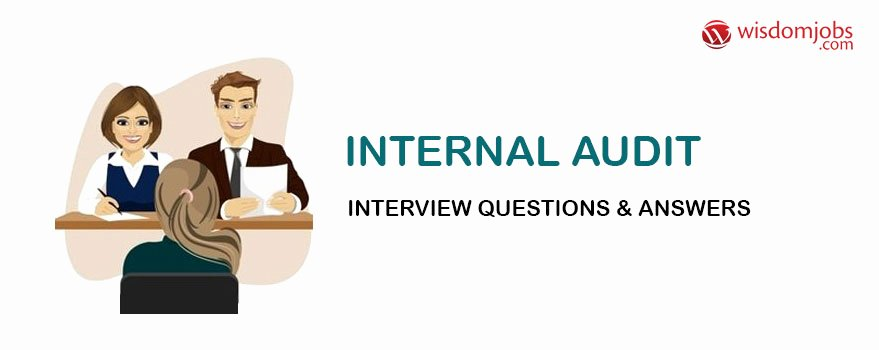 Internal Auditor Interview Questions Lovely top 350 Internal Audit Interview Questions and Answers
