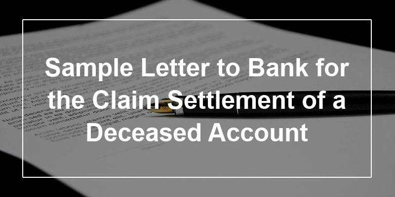 Letter to Close Bank Account Inspirational Sample Letter to Bank for the Claim Settlement Of A