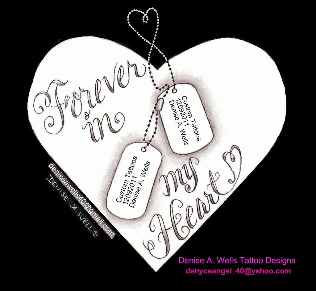 Military Dog Tags Drawing Unique forever In My Heart with Dog Tags Tattoo Design by Denise