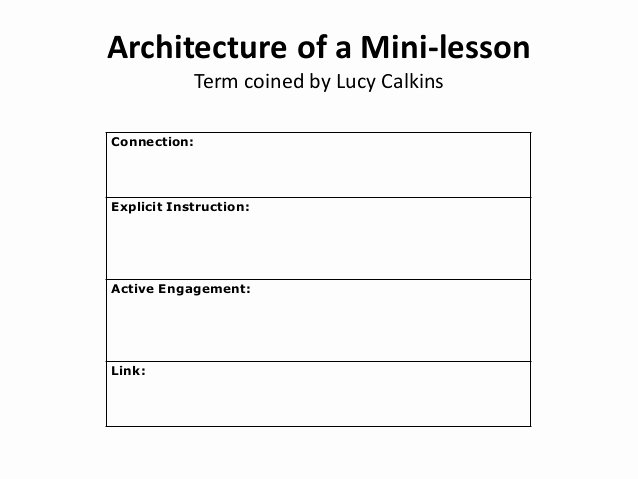 Mini Lesson Template Lucy Calkins Elegant Engaging Readers Writers Researchers Walterboro
