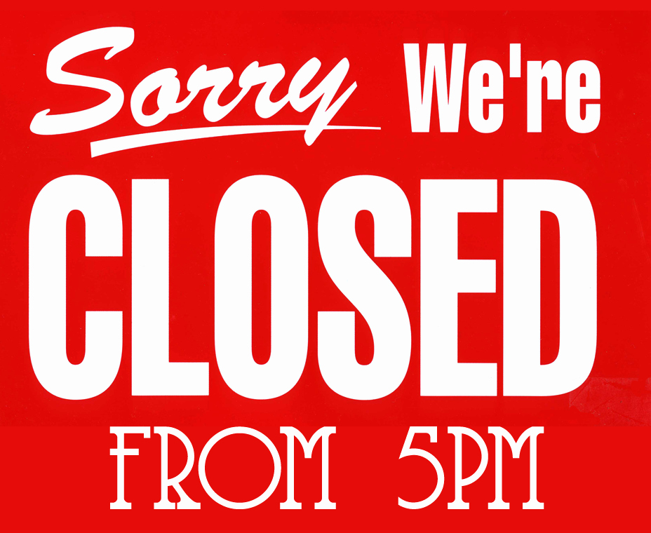 Office Closed Sign Template Elegant Monday 4th January We are Closed From 5pm the Ship