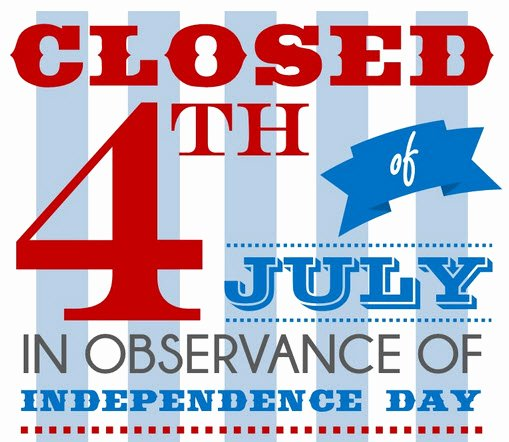 Office Closed Sign Template Elegant Twilight Language 4th Of July Danger after Church