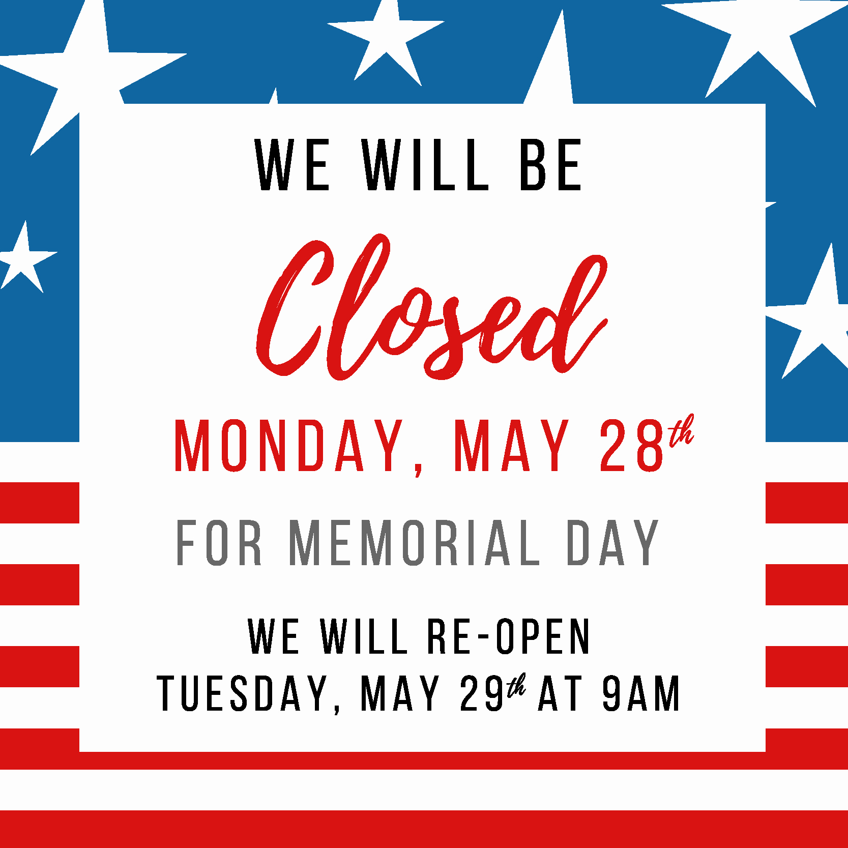 Office Closed Sign Template Luxury Memorial Day Closed San Gabriel Valley Habitat for Humanity