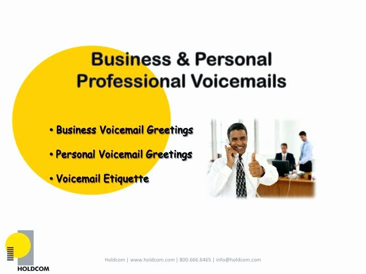 Personal Voicemail Messages Examples Elegant Sample Fice Voicemail Greeting Message Proper Business